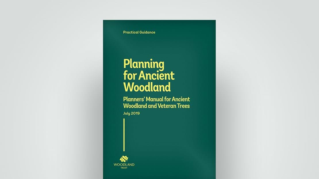 Planners manual for ancient woodland, practical guidance report 2019