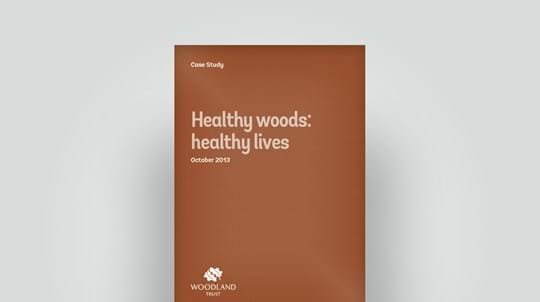 Healthy woods: healthy lives 2013 case study