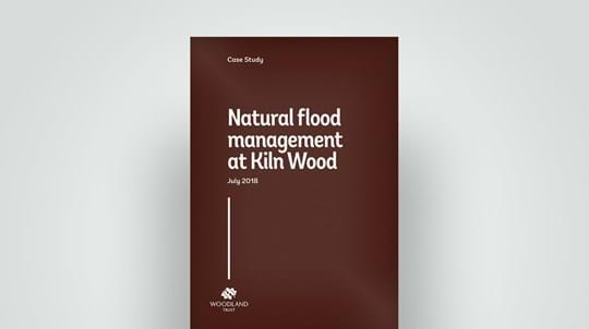 Natural flood management at Kiln Wood, 2018 report