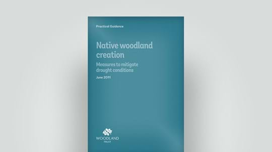 Woodland creation in drought conditions, practical guide June 2011