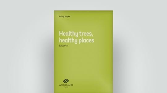 Healthy trees in healthy places policy paper, July 2013